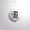 BD00026 – I Speak Fluent Kannada Badge